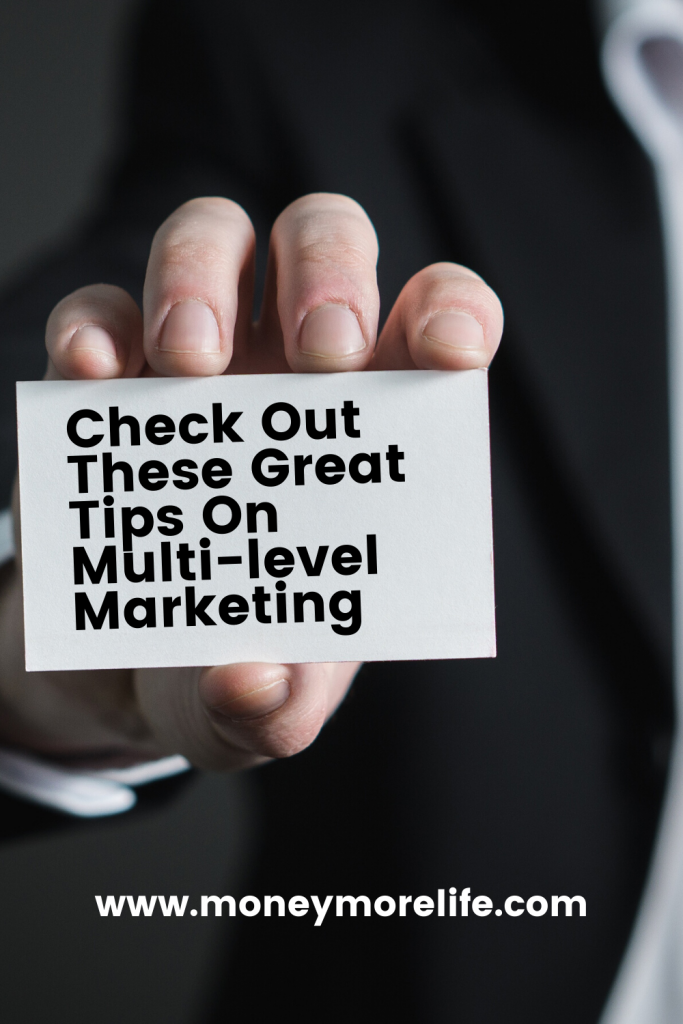 Check Out These Great Tips On Multi-level Marketing