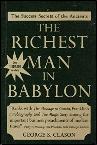 The Richest Man in Babylon The Success Secrets of the Ancients