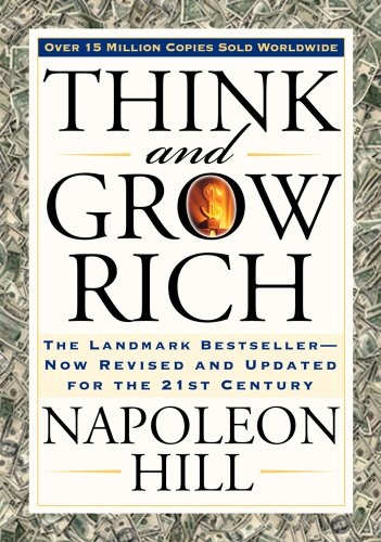 Think and Grow Rich (Think and Grow Rich Series)