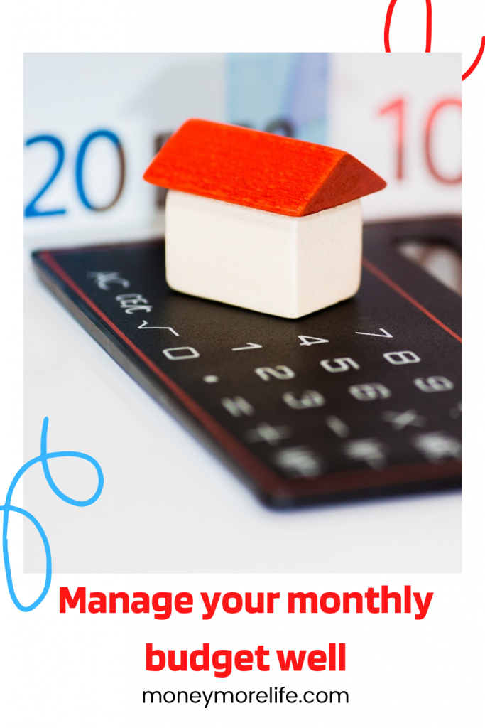 Manage your monthly budget