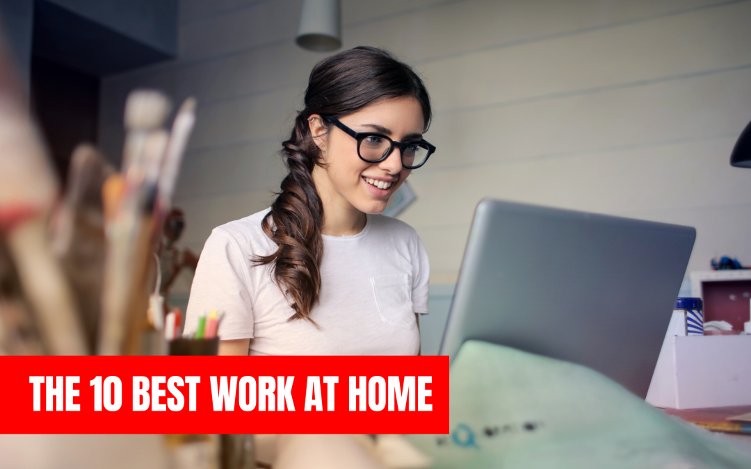 Work at home: the 10 best work at home